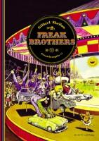 Freak Brothers Gesamtausgabe Band 1 (Shelton, Gilbert;...