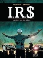 I.R.$./I.R.S. / Die Dämonen der Börse (Desberg,...