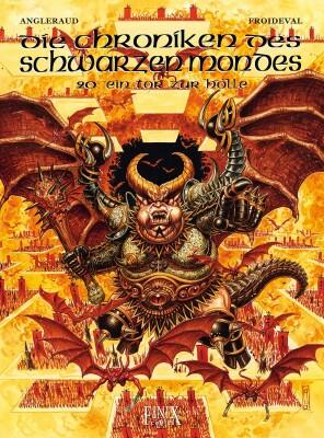Die Chroniken des Schwarzen Mondes / Ein Tor zur Hölle (Froideval, F.M.; Angleraud, Fabrice)