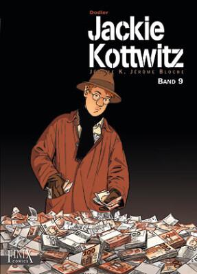 Jackie Kottwitz / Jackie Kottwitz - Jérôme K. Jérôme Bloche Jerome K. Jerome Bloche / Gesamtausgabe Band 9 (Dodier, Alain)