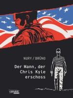 Der Mann, der Chris Kyle erschoss (Nury, Fabien)