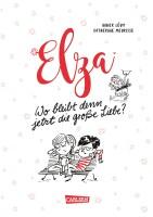 Elza Wo bleibt denn jetzt die große Liebe?...