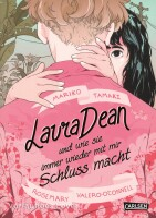 Laura Dean und wie sie immer wieder mit mir Schluss macht...