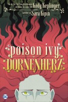 Poison Ivy - Dornenherz