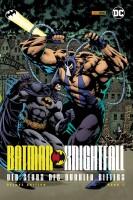 Batman - Knightfall - Der Sturz des Dunklen Ritters 1...