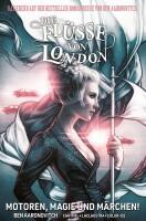 Die Flüsse von London 8 - Motoren, Magie und...