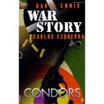 War Story 7: Condors