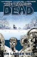 The Walking Dead 2 Ein langer Weg (Kirkman, Robert)