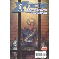 X-Factor The Quick and the Dead