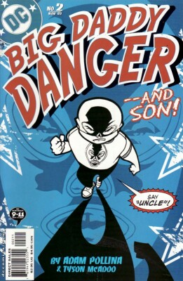 Big Daddy Danger 2