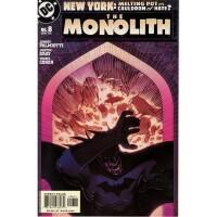 The Monolith 8
